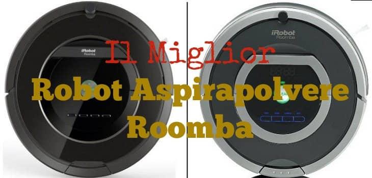 Miglior Roomba aspirapolvere