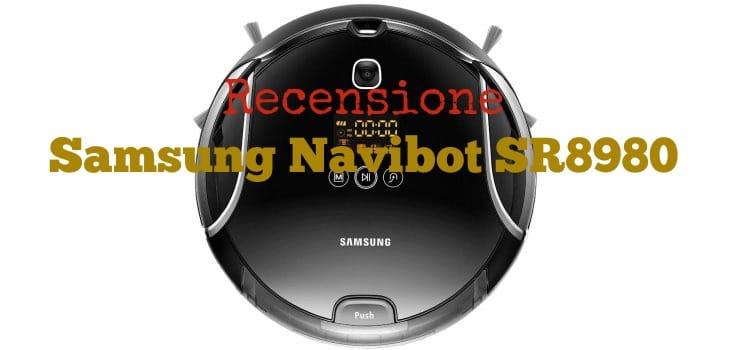 Recensione Samsung Navibot SR8980