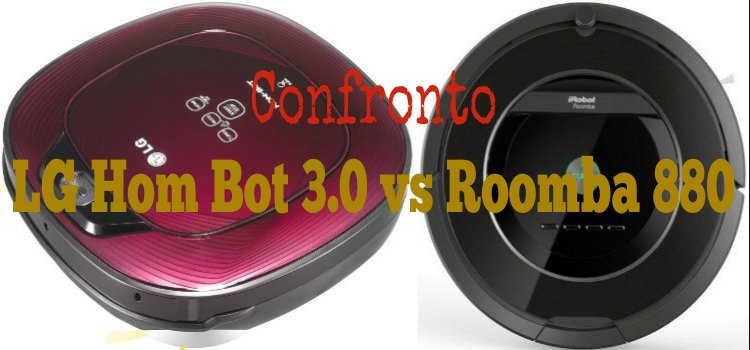 Lg Hom Bot 3.0 vs Roomba 880 confronto
