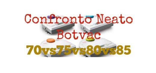 Confronto Neato Botvac 70, 75, 80, 85