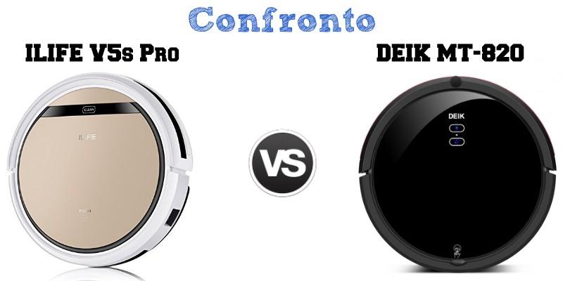 Confronto iLife V5s Pro e Deik MT-820