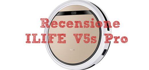 Recensione ILIFE V5s Pro