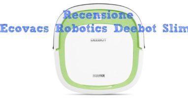 Ecovacs Robotics Deebot Slim, Utile per Tutti i Giorni