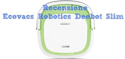 Recensione Ecovacs Robotics Deebot Slim