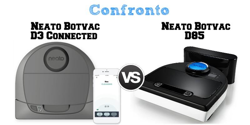 Confronto Neato Botvac D3 Connected e Botvac D85