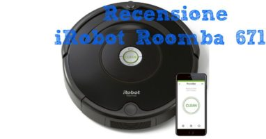 Recensione Roomba 671, un Robot Efficace ed Efficiente