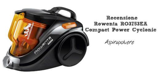 Recensione Rowenta RO3753EA