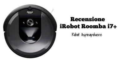 Recensione Roomba i7+ Con Svuotamento Automatico dello Sporco